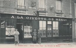 MERU 60110 - A LA CIVETTE DE MERU AVENUE VICTOR HUGO - Meru