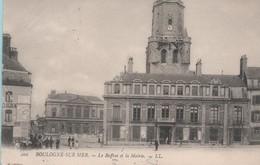 BOULOGNE-sur-MER - Le Beffroi Et La Mairie - - Boulogne Sur Mer