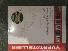 Yvert 2017 NIEUW Timbres D'Amerique Centrale Volume 2, De Guatemala A Vierges, NIEUWPRIJS 50 € - Catalogues De Cotation