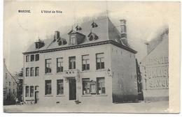 MARCHE-EN-FAMENNE : L'Hôtel De Ville - 1909 - Marche-en-Famenne