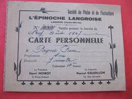 Carte De Société De Pêche - L'EPINOCHE LANGROISE - LANGRES 1947 - Format : 10 X 13 Cm - Pêche