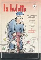 LA HULOTTE DES ARDENNES N° 64 / HIRONDELLE - LE CHAMPIGNON DES TROTTOIRS - Animaux