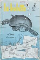LA HULOTTE DES ARDENNES N° 75 / LA TORTUE D' EAU DOUCE - Animaux