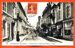 """CPA 52 Bourbonne Les Bains """" Grande Rue Et L'hotel Du Commerce """" - Bourbonne Les Bains"""