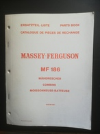 MASSEY - FERGUSON .MOISSONNEUSE-BATTEUSE  . TYPE MF 186.CATALOGUE PIECES DE RECHANGE DE 1969. TRES BON ETAT. - Máquinas