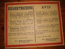 AVIS  3 Condamnations à Mort   à PARIS  H.LH. COMTE D' ESTIENNE  , Ch.E. BARLIER J.L. DOORNIK Le 29 Aout 1942 - Posters