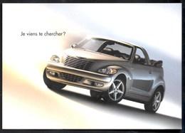 CHRYSLER PT Cruiser Cabrio ** Je Viens Te Chercher ??** Carte Publicitaire  NEUVE - Voitures De Tourisme
