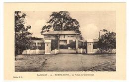 DAHOMEY - PORTO NOVO - Le Palais Du Gouverneur - Ed. E. R. - Dahomey