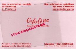 78- VERSAILLES- RARE BUVARD LABORATOIRES TILLAT CHANTEAUD- COFOLENE- ANEMIE ASTHENIE-PHARMACIE PHARMACIEN - Drogerie & Apotheke