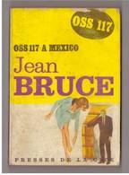 Jean Bruce OSS 117 à Mexico. Presses De La Cité N° 166 - OSS117