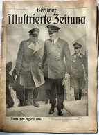 Berliner Illustrierte Zeitung 1941 Nr.16 Der Führer Zum 20.April 1941 Mit Hermann Göring - Revues & Journaux