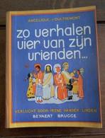 Oud Boek 1948 Zo Verhalen Vier  Van Zijn Vrienden  Verl . Door Iréne Vander Linden - Religion & Esotérisme