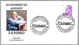 130 Aniv. Nacimiento De P.R.PICASSO - 130 Anniv. Birth Of Picasso. Malaga, Andalucia, 2011 - Picasso