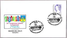 79 CONGRESO ITALIANO DE ESPERANTO. Mazara Del Vallo, Trapani, 2012 - Esperánto