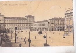 TORINO PIAZZA CASTELLO PALAZZO REALE  VG AUTENTICA 100% - Palazzo Reale
