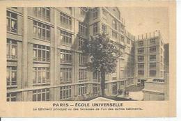 PARIS - ECOLE UNIVERSELLE - LE BATIMENT PRINCIPALE VU DES TERRASSES DE L'UN DES AUTRES BATIMENTS  ( Animées  ) - Arrondissement: 15