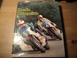 L ANNEE MOTOCYCLISTE TOME 2. SAISON 1970 / 71 MAURICE CAZAUX / HENRI LALLEMAND / JEAN CLAUDE BARGETZI... EDITIONS PRATI - Sports