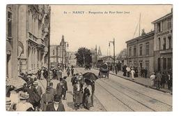 54 MEURTHE ET MOSELLE - NANCY Perspective Du Pont Saint-Jean - Nancy
