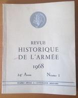 REVUE HISTORIQUE DE L'ARMÉE 1968  Numero 1 - Documents