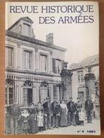 REVUE HISTORIQUE DES ARMEES 1991  Numero 4 - Documentos