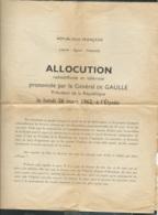 Contenu D'une Enveloppe , Allocution De De Gaulle De 1962 Sur L'indépendance De L'algérie + DIVERS TRACTS  Ln313 - Documenti Storici