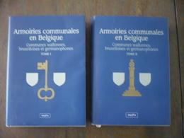 Armoiries Communales En Belgique: Communes Wallonnes, Bruxelloises Et Germanophones - 2 Tomes - Culture