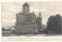 15. SAINT-RAPHAEL . ABSIDE DE L'EGLISE NOTRE-DAME  . CARTE NON ECRITE - Saint-Raphaël