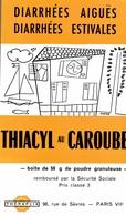 Buvard Thiacyl Au Caroube - Produits Pharmaceutiques