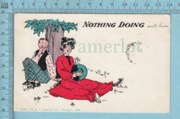 CPA -Humour, Nothing Doing, By Austen  Undivide Back  - Post Card Carte Postale - Humour