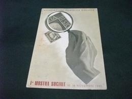 1° MOSTRA SOCIALE 1945 ASSOCIAZIONE FILATELICA BIELLESE BIELLA - Borse E Saloni Del Collezionismo