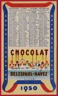 Calendrier Petit Format 1950 - CHOCOLAT DELESPAUL-HAVEZ 59 LILLE Nord - Calendriers