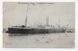 """(RECTO / VERSO) LA ROCHELLE EN 1911 - N° 83 - LE PAQUEBOT """" ORIANA """" - CPA VOYAGEE - Paquebots"""