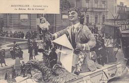 CPA 34 @ MONTPELLIER - CARNAVAL En 1914 - La Bohème Roi Du Carnaval @ Edition Galdin - Montpellier