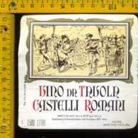 Etichetta Vino Liquore Castelli Romani - Vermicino RM - Etichette