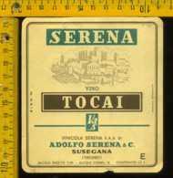 Etichetta Vino Liquore Tocai Vinicola Serena - Susegana TV - Etichette