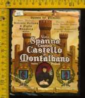 Etichetta Vino Liquore Spanna Castello Di Montalbano-Maggiora - Etichette