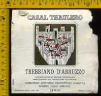 Etichetta Vino Liquore Trebbiano D'Abruzzo Casal Thaulero-Roseto Degli A. TE - Etichette