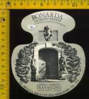 Etichetta Vino Liquore Bonarda Travaglino - Calvignano PV - Etichette
