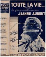 40 60 JEANNE AUBERT PARTITION TOUTE LA VIE BATTAILLE-HENRI RAOUL MORETTI 1938 GUITARE ACCORDÉON TANGO - Musique & Instruments