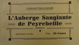 ARDÈCHE- Carnet-souvenir De 8 CARTES POSTALE SEMI-MODERNES L'AUBERGE SANGLANTE DE PEYREBEILLE - Evénements