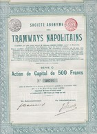 ACCION ACTIONS TRAMWAYS NAPOLITAINS SIGNEE AN 1907 BRUXELLES  -RARE- BLEUP - Spoorwegen En Trams