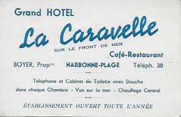 11)   NARBONNE PLAGE - Grand Hotel LA CARAVELLE Sur Le Front De Mer - Café Restaurant - BOYER Propriétaire - Narbonne