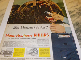 ANCIENNE PUBLICITE TOUS CHASSEUR DE SON  MAGNETOPHONE   PHILIPS 1965 - Musique & Instruments