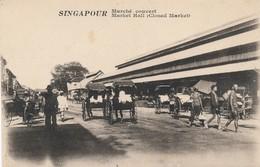 I64 - SINGAPORE - Marché Couvert, Market Hall, Singapour - Singapur