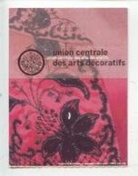Ticket : Cristobal Balenciaga Ensemble De Soirée 1943 (détail) Arts Décoratifs Mode Moyen-age 1999 - Toegangskaarten