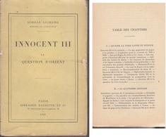 C1 CROISADES Luchaire INNOCENT III La QUESTION D ORIENT 1907 Quatrieme Croisade - 1901-1940