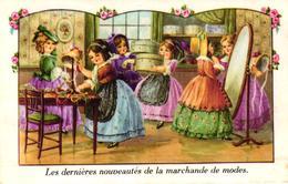 CPA FANTAISIE - LES DERNIERES NOUVEAUTES DE LA MARCHANDE DE MODES - Autres