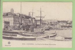CANNES : Le Port Et Le Mont Chevalier, Les Barques Des Pêcheurs. TBE. 2 Scans. Edition Gilletta - Cannes