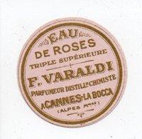 - PARFUMERIE - Etiquette EAU DE ROSES - TRIPLE SUPÉRIEURE - F. VARALDI - CANNES-LA-BOCCA - - Labels