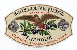 - ALIMENTATION - HUILE D'OLIVE VIERGE - EXTRA PURE - F. VARALDI - CANNES-LA-BOCCA - - Etiketten